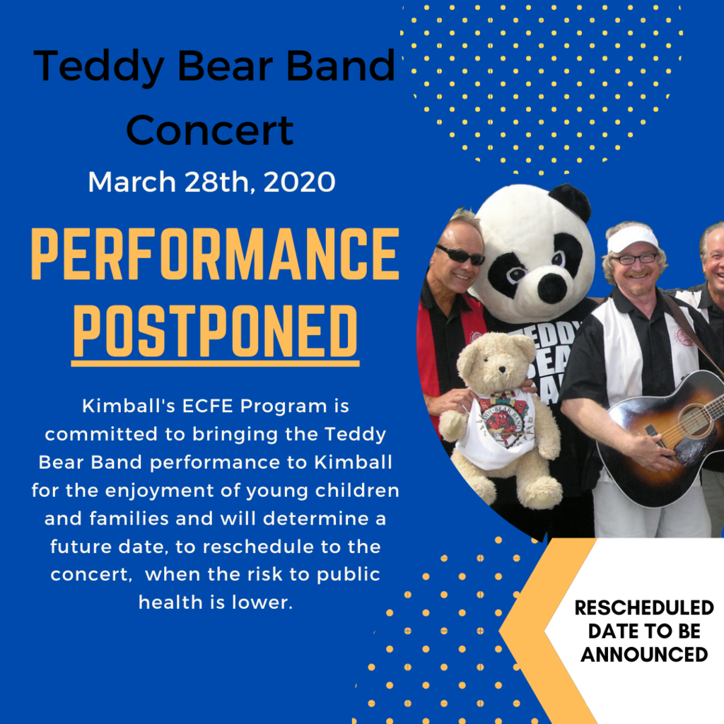 Teddy Bear Band Postponed